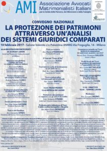 CONVEGNO NAZIONALE LA PROTEZIONE DEI PATRIMONI ATTRAVERSO UN'ANALISI DEI SISTEMI GIURIDICI COMPARATI @  Salone Valente c/o Palazzina ANMIG | Milano | Lombardia | Italia