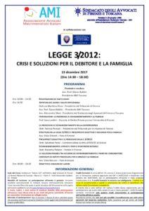 Legge 3/2012. Crisi e soluzioni per il debitore e la famiglia @ AUDITORIUOM ADONE ZOLI - TRIBUNALE DI FIRENZE | Firenze | Toscana | Italia