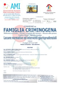 Famiglia criminogena. Lacune normative ed interventi giurisprudenziali. @ Palazzo di Giustizia - Sala Adunanze  | Catania | Sicilia | Italia