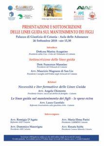 PRESENTAZIONE E SOTTOSCRIZIONE DELLE LINEE GUIDA SUL MANTENIMENTO DEI FIGLI @ Aula delle adunanze - Palazzo di Giustizia di Catania | Catania | Sicilia | Italia
