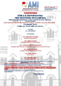 ETICA E DEONTOLOGIA NEL PROCESSO DI FAMIGLIA Riflessioni sulla legislazione e sulla condotta di parti e difensori.