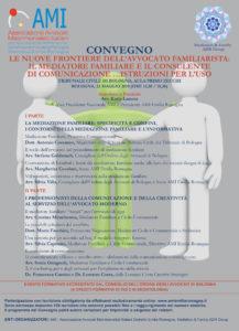 Le nuove frontiere dell'avvocato familiarista: il mediatore familiare e il consulente di comunicazione...istruzioni per l'uso @ Tribunale di Bologna, Aula Primo Zecchi