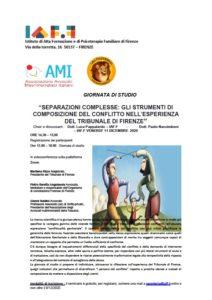 """""""SEPARAZIONI COMPLESSE: GLI STRUMENTI DI COMPOSIZIONE DEL CONFLITTO NELL'ESPERIENZA DEL TRIBUNALE DI FIRENZE @ Firenze webinair"""